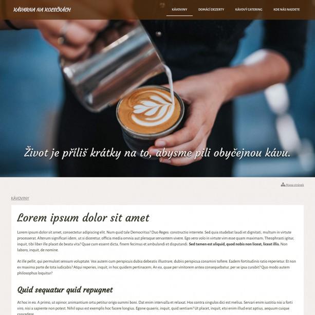 Kavárna bez webu je jako káva bez kofeinu. Nemusíte mít nutně kolosálně obsáhlé stránky, ale základní a důležité informace byste se svými hosty měli sdílet on-line.